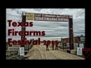 Texas Firearms Festival 2015 With James Yeager