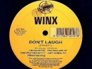Winx - Don't Laugh