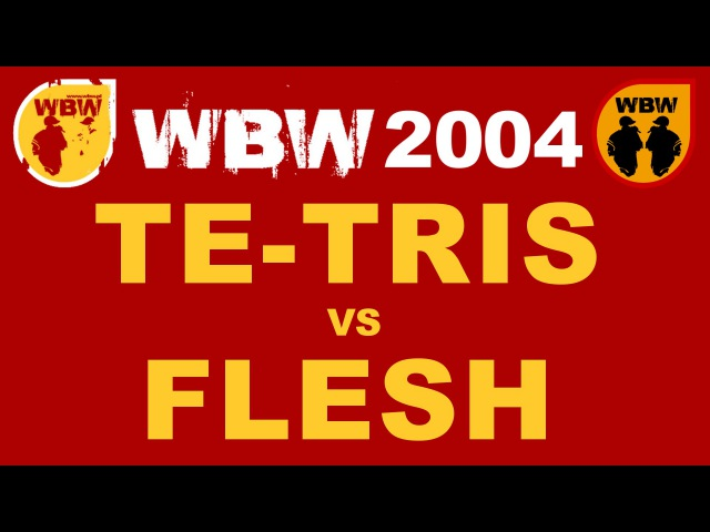 TE-TRIS vs FLESH @ Finał WBW 2004 @ bitwa freestyle @ 1/2 FINAŁU