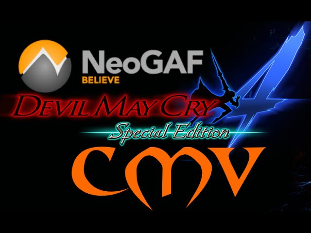 NeoGAF DMC4 SE CMV Believe that we are Motivated