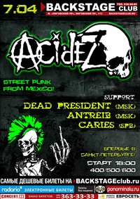 07.04. * С-Пб * ACIDEZ (Mexico) * Backstage Club