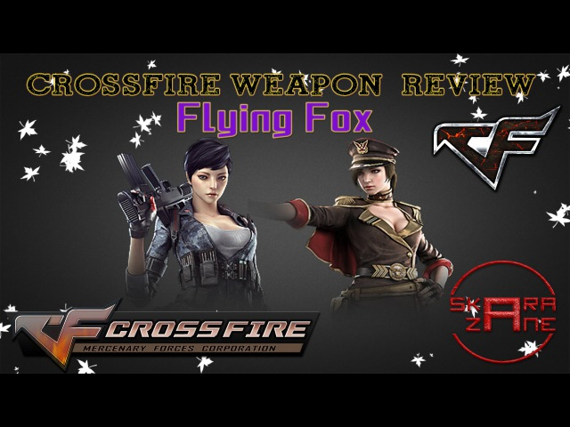 CrossFire China 2 0 Flying Fox Character Review ⊃。•́‿•̀。 ⊃━☆゚ ・。゚ 60FPS