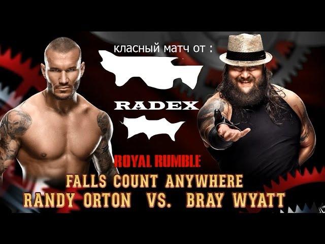 ^ОЛЕГ RADOX^WWE 2k15 Randy Orton vs Bray Wyatt