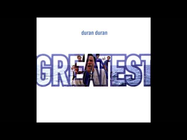 Duran Duran - Greatest (Full Album)