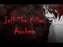 Jeff the Killer AMV - Awoken