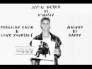 Justin Bieber VS D'Masiv Pergilah Kasih Love Yourself mashup by rappy @CHOREOGrappy