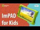 Impression Impad for kids