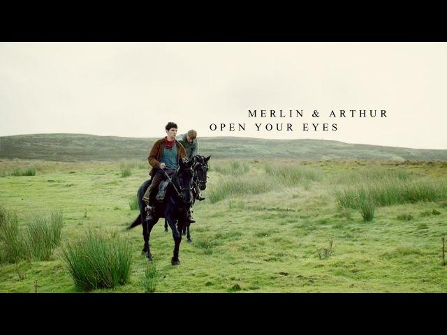 Merlin Arthur [Open Your Eyes]
