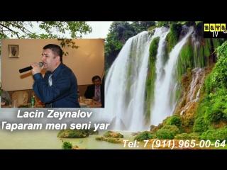 Lacin Zeynalov - Taparam men seni yar