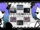 巡音ルカ・鏡音リン Luka & Rin ~ ANTI THE∞HOLiC  【オリジナル曲】