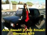 Arzu Umudli ft Ariz SirvanLi - Qaynana 2015