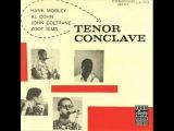 Hank Mobley, Al Cohn, John Coltrane &amp Zoot Sims - Tenor Conclave (1956) FULL ALBUM