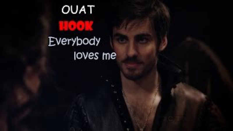 Killian Jones | Captain Hook - Everybody loves me