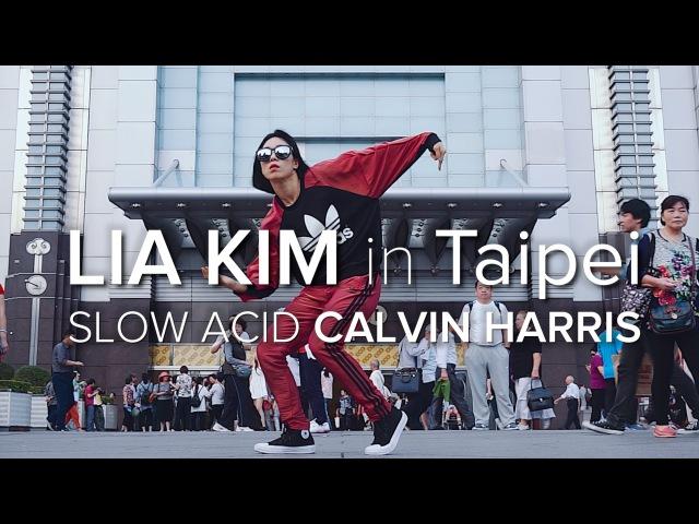 Lia Kim / Slow Acid - Calvin Harris / Taipei 101 Tower