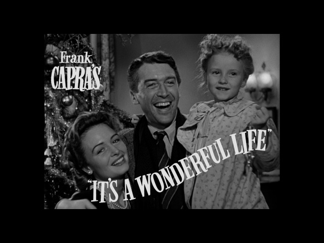 Its A Wonderful Life Official 2012 Re-Release Trailer