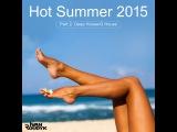 Ivan Roudyk-Hot Summer 2015(Part 2 Deep HouseG House)