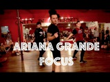 Ariana Grande - Focus Hamilton Evans Choreography
