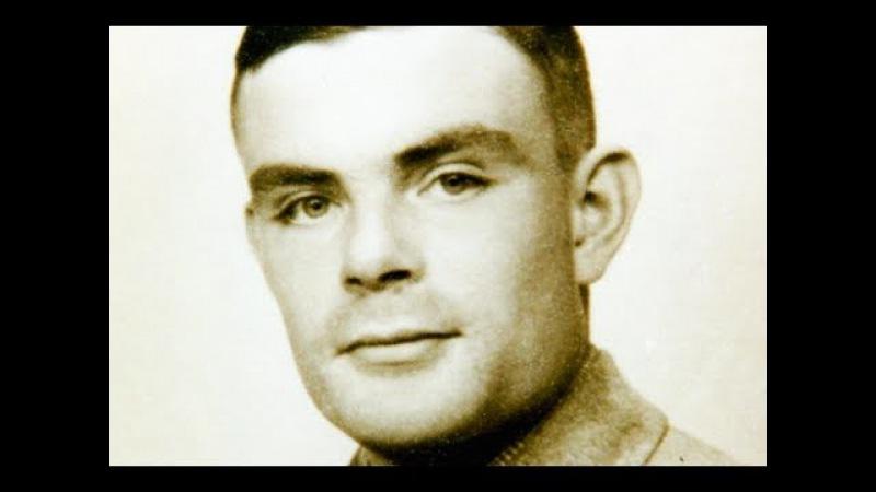 Алан Мэтисон Тьюринг - Обгоняющий время / Alan Mathison Turing. Гении и злодеи.