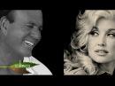 JULIO IGLESIAS DOLLY PARTON - WHEN YOU TELL ME THAT YOU LOVE ME (Lyrics)