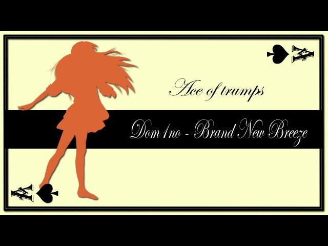 [Ace of Trumps] Dom1no - Brand New Breeze (TV-size) [La Corda D'Oro OP / Kanon RUS cover]