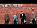 The Amity Affliction - Open Letter (LIVE)