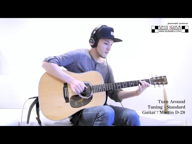 NEW SONG ! Seiji Igusa [Turn Around] Solo Fingerstyle Guitar