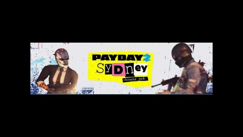 PAYDAY 2 Sydney Character Pack Teaser