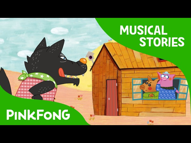 The Three Little Pigs Fairy Tales Musical PINKFONG Story Time for Children