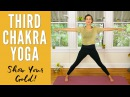 Third Chakra Yoga - Show Your Gold