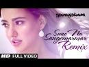 Suno Na Sangemarmar Remix Full Video Song Arijit Singh Jackky Bhagnani Neha Sharma