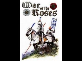 Война Роз - Одна идеальная роза (S01 E04). Великобритания, 2002