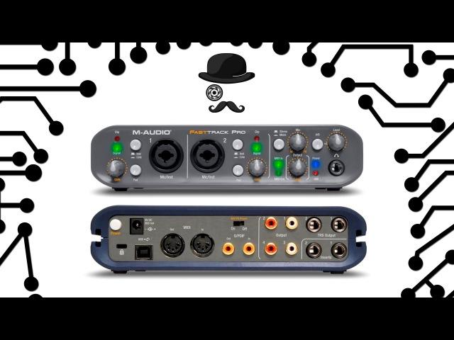 Обзор внешней звуковой карты M-AUDIO Fast Track Pro
