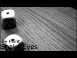 Feint - Snake Eyes Lyrics