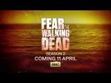 «Бойтесь ходячих мертвецов»: трейлер ко 2 сезону