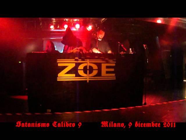 SATANISMO CALIBRO 9: 2011-12-09 - LIVE ZOE CLUB