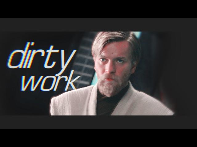 Obi Wan dirty work