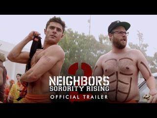 Neighbors 2 - Official Trailer (HD)