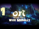 Прохождение Ori and the Blind Forest - 1 (Все плохо..?)