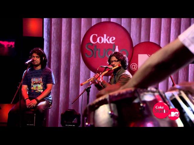Saahil Tak Nitin Sawhney feat Papon Ashwin Srinivasan Coke Studio @ MTV Season 2