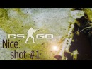 CS:GO-Nice shot 1