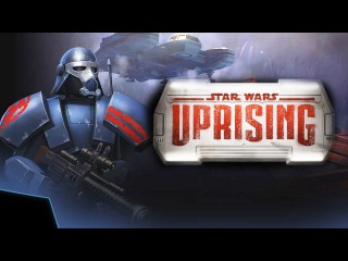 Star Wars Uprising Official Trailer and Details About Story, Characters and Gameplay Mechanics