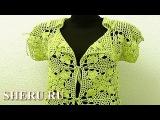 Пиджак вязаный крючком Урок 11 часть 3 из 3 Crochet Clothes