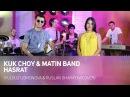 Kuk Choy Matin Band Hasrat Yulduz Usmonova Ruslan Sharipov Cover