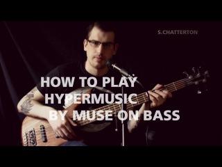 MUSE-HYPERMUSIC-BASS COVER/LESSON W/TAB (HD 1080p)
