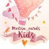 Melisa_cards_kids