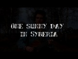 OnΣ sunny day in Syberia - Колыбельная