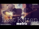 Metric - Lost Kitten acoustic cover