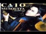 Caio Mesquita Sax - Sertanejo - CD Completo
