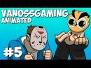 VanossGaming Смешные моменты Анимация (перевод) 5