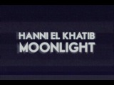 Hanni El Khatib - 'Moonlight' Album